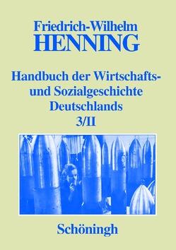Deutsche Wirtschafts- und Sozialgeschichte in der ersten Hälfte des 20. Jahrhunderts von Denzel,  Markus A., Henning,  Friedrich-Wilhelm, Henning,  Hildburg