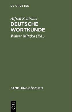 Deutsche Wortkunde von Mitzka,  Walter, Schirmer,  Alfred