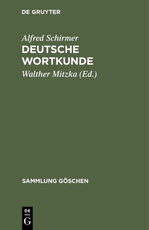 Deutsche Wortkunde von Mitzka,  Walther, Schirmer,  Alfred