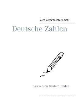 Deutsche Zahlen von Vereinfachter-Leicht,  Vera
