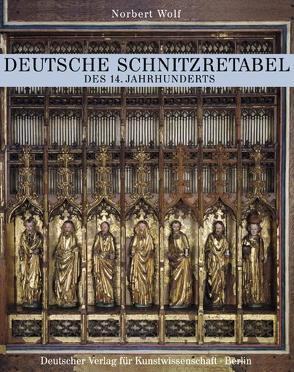 Deutschen Schnitzretabel des 14. Jahrhunderts von Wolf,  Norbert