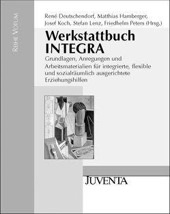 Deutschendorf, Werkstattbuch INTEGRA von Deutschendorf,  René, Hamberger,  Matthias, Koch,  Josef, Lenz,  Stefan, Peters,  Friedhelm