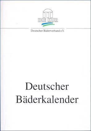 Deutscher Bäderkalender 2003 von Fresenius,  Wilhelm, Hartmann,  Bernd, Kirschner,  Ch, Kirschner,  Christoph, Radermacher,  M, Schmidt,  K L