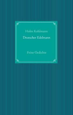 Deutscher Edelmann von Kohlmann,  Holm