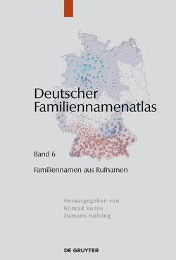 Deutscher Familiennamenatlas / Familiennamen aus Rufnamen von Dräger,  Kathrin