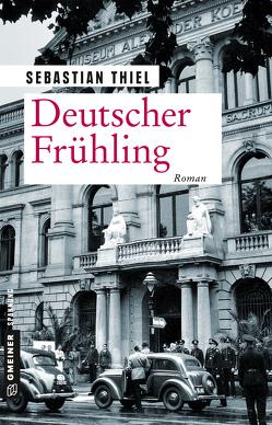 Deutscher Frühling von Thiel,  Sebastian