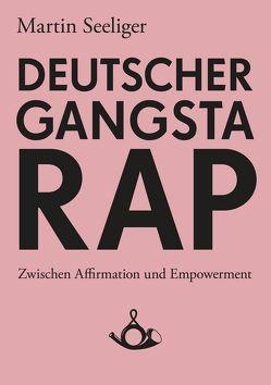 Deutscher Gangstarap von Seeliger,  Martin