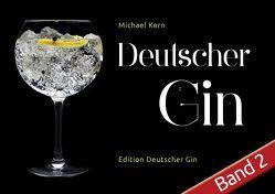 Deutscher Gin Band 2 von Kern,  Michael