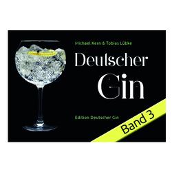 Deutscher Gin Band 3 von Lübke,  Tobias