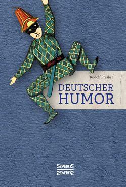 Deutscher Humor von Presber,  Rudolf
