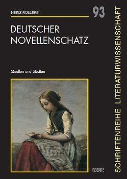 Deutscher Novellenschatz von Rölleke,  Heinz