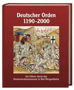 Deutscher Orden 1190 – 2000 von Arnold,  Udo, Trentin-Meyer,  Maike