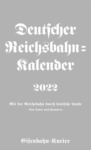 Deutscher Reichsbahn-Kalender 2022