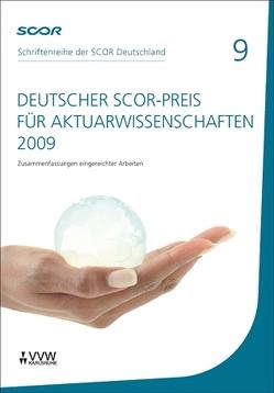 Deutscher SCOR-Preis für Aktuarwissenschaften 2009 von Zietsch,  Dietmar