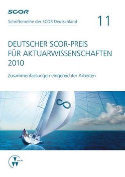 Deutscher SCOR-Preis für Aktuarwissenschaften 2010 von Zietsch,  Dietmar