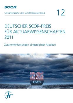Deutscher SCOR-Preis für Aktuarwissenschaften 2011 von Zietsch,  Dietmar