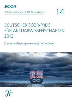 Deutscher SCOR-Preis für Aktuarwissenschaften 2013 von Zietsch,  Dietmar