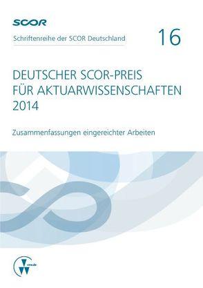 Deutscher SCOR-Preis für Aktuarwissenschaften 2014 von Zietsch,  Dietmar