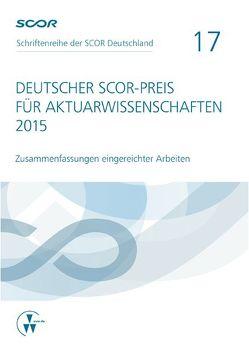 Deutscher SCOR-Preis für Aktuarwissenschaften 2015 von Zietsch,  Dietmar