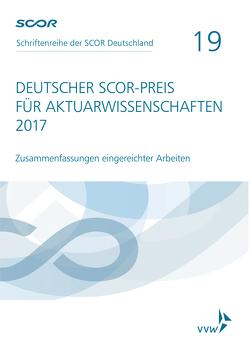 Deutscher SCOR-Preis für Aktuarwissenschaften 2017 von Zietsch,  Dietmar