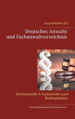 Deutsches Anwalts und Fachanwaltverzeichnis von Duthel,  Heinz, SDEC,  Services-Diplomatiques-et-Consulaires.com