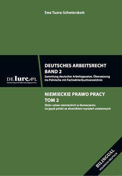 Deutsches Arbeitsrecht. Band 2. Übersetzung ins Polnische von Tuora-Schwierskott,  Ewa