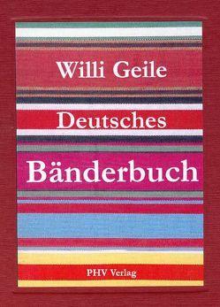 Deutsches Bänderbuch von Geile,  Willi