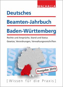 Deutsches Beamten-Jahrbuch Baden-Württemberg Jahresband 2019 von Walhalla Fachredaktion