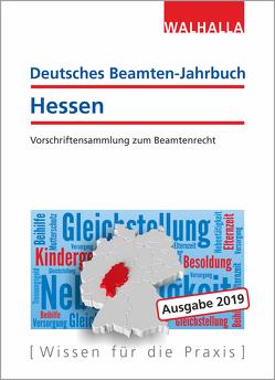 Deutsches Beamten-Jahrbuch Hessen Jahresband 2019 von Walhalla Fachredaktion
