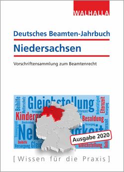 Deutsches Beamten-Jahrbuch Niedersachsen 2020 von Walhalla Fachredaktion