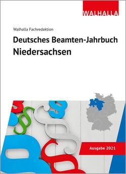 Deutsches Beamten-Jahrbuch Niedersachsen 2021 von Walhalla Fachredaktion