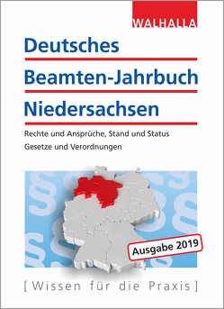 Deutsches Beamten-Jahrbuch Niedersachsen Jahresband 2019 von Walhalla Fachredaktion