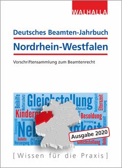 Deutsches Beamten-Jahrbuch Nordrhein-Westfalen 2020 von Walhalla Fachredaktion