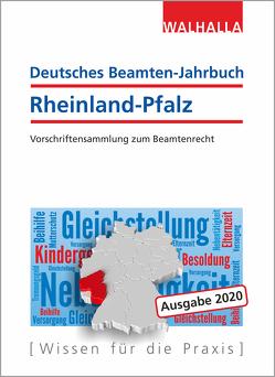 Deutsches Beamten-Jahrbuch Rheinland-Pfalz 2020 von Walhalla Fachredaktion
