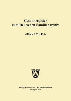 Deutsches Familienarchiv. Ein genealogisches Sammelwerk von Friederichs,  Heinz F, Gessner,  Gerhard
