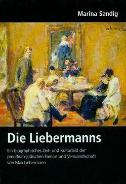 Deutsches Familienarchiv. Ein genealogisches Sammelwerk / Die Liebermanns von Friederichs,  Heinz F, Gessner,  Gerhard, Sandig,  Marina