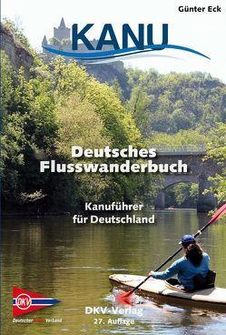 Deutsches Flusswanderbuch von Eck,  Günter