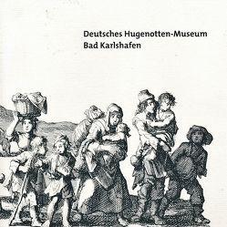 Deutsches Hugenotten-Museum Bad Karlshafen von Desel,  Jochen