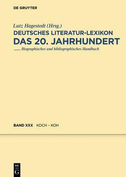 Deutsches Literatur-Lexikon. Das 20. Jahrhundert / Koch – Koh