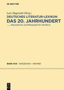 Deutsches Literatur-Lexikon. Das 20. Jahrhundert / Koh von Hagestedt,  Lutz, Kosch,  Wilhelm