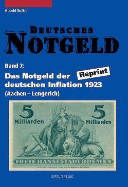 Deutsches Notgeld / Das Notgeld der deutschen Inflation 1923 von Keller,  Arnold