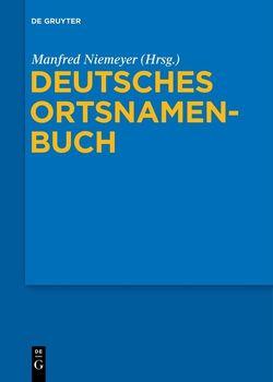 Deutsches Ortsnamenbuch von Niemeyer,  Manfred