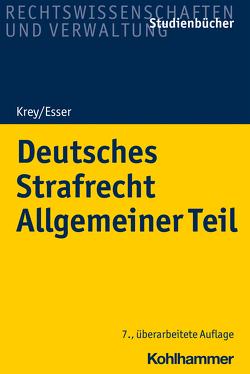 Deutsches Strafrecht Allgemeiner Teil von Esser,  Robert, Krey,  Volker