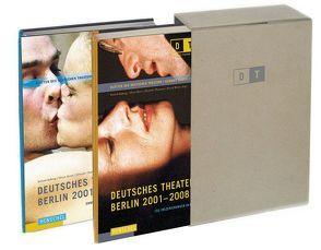 Deutsches Theater Berlin 2001-2008 von Koberg,  Roland, Reese,  Oliver, Thomsen,  Henrike, Wilms,  Bernd