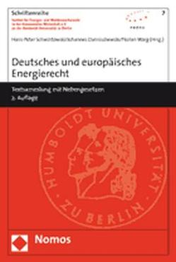 Deutsches und europäisches Energierecht von Dannischewski,  Johannes, Schwintowski,  Hans-Peter, Warg,  Florian