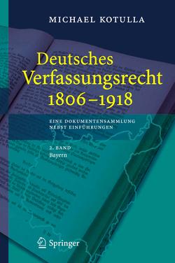 Deutsches Verfassungsrecht 1806 – 1918 von Kotulla,  Michael