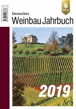 Deutsches Weinbaujahrbuch 2019 von Schultz,  Hans-Reiner, Stoll,  Manfred