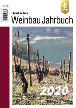 Deutsches Weinbaujahrbuch 2020 von Schultz,  Hans-Reiner, Stoll,  Manfred