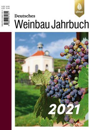 Deutsches Weinbaujahrbuch 2021 von Schultz,  Hans-Reiner, Stoll,  Manfred