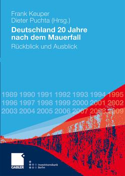 Deutschland 20 Jahre nach dem Mauerfall von Keuper,  Frank, Puchta,  Dieter